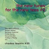 the new tunes for the new teas 2