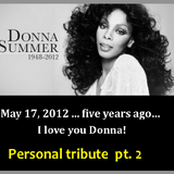 DONNA SUMMER - PERSONAL TRIBUTE- PT 2 - re-edit