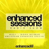 Enhanced Sessions 421 with Noah Neiman - Amsterdam Enhanced Special
