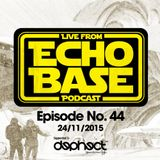 Echo Base Podcast No. 44