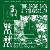 THE DRONE SHOW #18 w/ Tala Drum Corps 15th May 2018 StrandedFM
