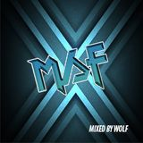 MSF Live set Mixed by DJ WOLF