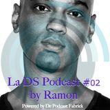 TPF presents La DS Podcast #02 by Ramon
