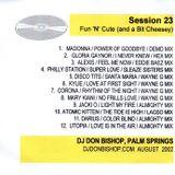Session 23-Fun N Cute -DJ Don Bishop August 2002