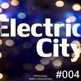 Ricky Tsang & Tak Ki - Electric City #004 (On CityFM Only   Electro) - 25.08.2013