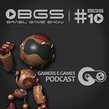 Podcast Gamers #23 - BGS, 10 anos de sucesso?