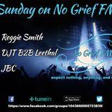 DJT & DJ Leethal B2B on No Grief FM June 2018