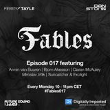 Ferry Tayle & Dan Stone - Fables 017 [23.10.2017]