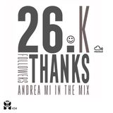 ANDREA MI Xclusive Mix - 26.K Thanks
