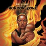 Max Romeo - Horror Zone (Extended Mixes)