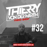 Thierry von der Warth -  Radio Show #32