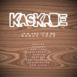 Kaskade - It's You, It's Me Redux Show (Voyeur, San Diego) - 03.05.2013