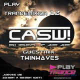 Play Trancemixion 012 by CASW! (Guest Mix by Twinwaves)