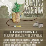 """Broder Wildman inna Chalice connection """"Burning Wisdom"""""""