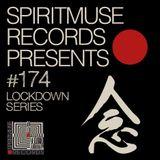 Spiritmuse Records presents #174: Lockdown Series