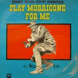 Play Morricone For Me - Episode 1