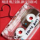 Millie Milz Vega Slow Jam Session #1