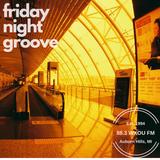 05-03-19 Friday Night Groove on 88.3 WXOU FM