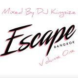 DJ Kingsize - Escape, Bangkok - Vol 1