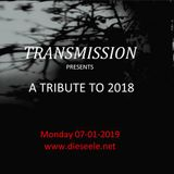 TRANSMISSION presents 'TRIBUTE TO 2018'