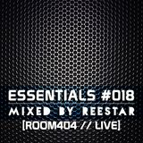 Reestar - Essentials #018 [ROOM404 LIVE]