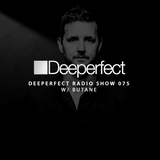 Deeperfect Radio 075 | Butano