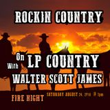 ROCKIN COUNTRY - AUGUST 24, 2019 - FIRE NIGHT