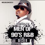 #CBWEEKLY 2.0 - Men of 90s R&B - Follow @DJCEEB_ On Instagram