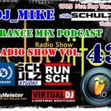 Schulz Studio Thailand Present DJ_Mike Trance Mix Podcast Vol 43