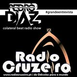 COLATERAL BEAT-Emissão nr. 99 com a entrevista ao DJ/Produtor PEDRO DIAZ (2016.10.20)