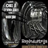 RepIndustrija Show 92.1 fm / br. 37 Tema: Budi Jak Gost: Obi 1 (Tvrd Zid) + Russian Rap