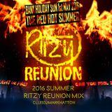 2016 SUMMER RITZY REUNION MIX