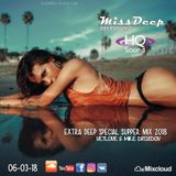 MissDeep ♦ Extra Deep Special Super Mix ♦ Mix Sessions In HQ Sound 06-03-18 ♦ VetLove & Mike Drozdov
