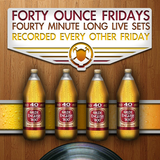 Forty Ounce Fridays Vol. I ft. Mackswell (2012)