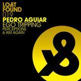Pedro Aguiar - Lost & Found Promo Mix