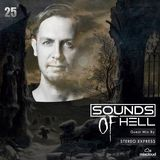 Sounds Of Hell Ep 025 Guest Mix By STEREO EXPRESS