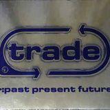 Tony de Vit (Past), Trade, Past, Present, Future (2000).