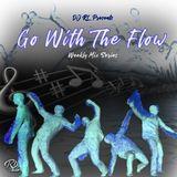 DJ RL-Go With The Flow Mondays-Episode 2