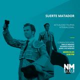 Suerte Matador Radio 21 Marzo 2018