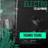 Thomas Young - Live Recording @ ElectroSelvamonos 2017