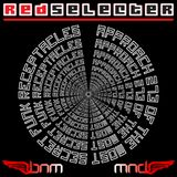 Redselecter - Approach 2037 Of The Most Secret Funk Receptacles - July 2012