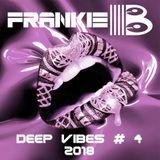 DJ Frankie B Deep Vibes #4 juli 2018