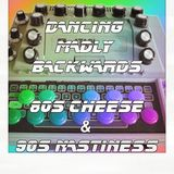24-05-12 Dancing Madly Backwards hosted by DJGirl | 80s Cheese & 90s Nastiness