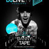 DJ LIVE TV session #20 - Danny Tape