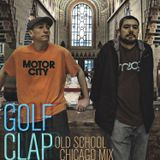 Golf Clap Old School Chicago House Mix