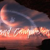 Beyond Comprehension - A Trance Mix