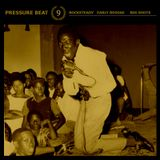 Pressure Beat 9 - More rocksteady and early reggae scorchers from Joe Gibbs