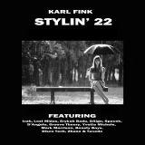 Karl Fink - Stylin' 22