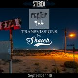 Transmissions @ Pepper 96.6 (September '18) by DJ Snatch