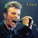 David Bowie, live, always alive